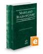 Maryland Rules of Court - State and Federal, 2017 ed. (Vols. I & II, Maryland Court Rules)