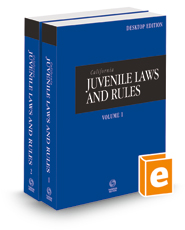 California Juvenile Laws and Rules, 2022 ed. (California Desktop Codes)