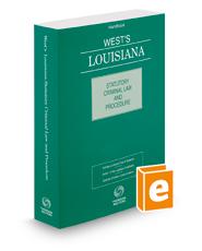 West's Louisiana Statutory Criminal Law and Procedure, 2016 ed.