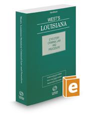 West's Louisiana Statutory Criminal Law and Procedure, 2018 ed.