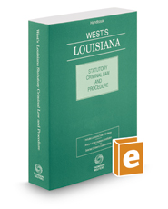 West's Louisiana Statutory Criminal Law and Procedure, 2020 ed.