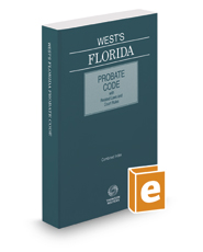 West's Florida Probate Code with Related Laws & Court Rules, 2018 ed.