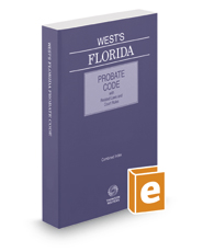 West's Florida Probate Code with Related Laws & Court Rules, 2020 ed.