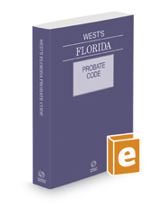 West's Florida Probate Code with Related Laws & Court Rules, 2021 ed.