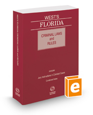 West's Florida Criminal Laws and Rules, 2016 ed.