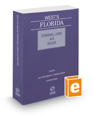 West's Florida Criminal Laws and Rules, 2018 ed.