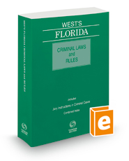 West's Florida Criminal Laws and Rules, 2019 ed.