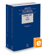 West's Florida Criminal Laws and Rules, 2021 ed.
