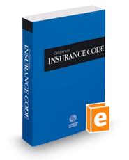 California Insurance Code, 2019 ed. (California Desktop Codes)
