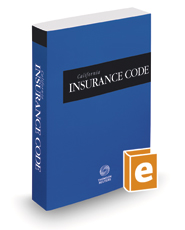California Insurance Code, 2021 ed. (California Desktop Codes)