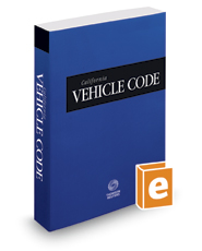 California Vehicle Code, 2017 ed. (California Desktop Codes)