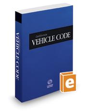 California Vehicle Code, 2018 ed. (California Desktop Codes)
