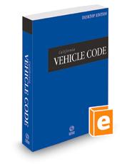 California Vehicle Code, 2022 ed. (California Desktop Codes)