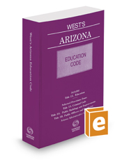 West's Arizona Education Code, 2016-2017 ed.