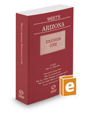 West's Arizona Education Code, 2017-2018 ed.