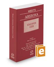 West's Arizona Education Code, 2017-2018 ed.