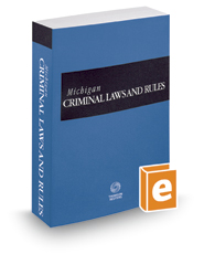 Michigan Criminal Laws and Rules, 2016 ed.