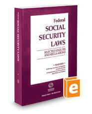 Federal Social Security Laws: Selected Statutes & Regulations, 2016 ed.