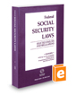 Federal Social Security Laws: Selected Statutes & Regulations, 2017 ed.