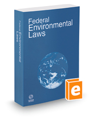 Federal Environmental Laws, 2018 ed.