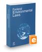 Federal Environmental Laws, 2019 ed.
