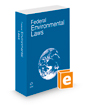 Federal Environmental Laws, 2020 ed.