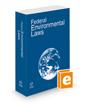Federal Environmental Laws, 2021 ed.