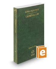 Criminal Law, 2016-2017 ed. (Vol. 4, Iowa Practice Series)