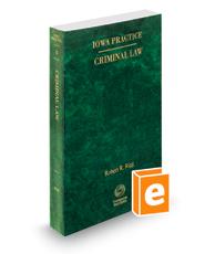 Criminal Law, 2020-2021 ed. (Vol. 4, Iowa Practice Series)