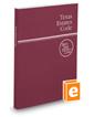 Texas Estates Code, 2018 ed. (West's® Texas Statutes and Codes)
