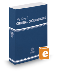 Federal Criminal Code and Rules, 2017 ed.
