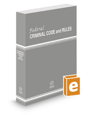 Federal Criminal Code and Rules, 2019 ed.