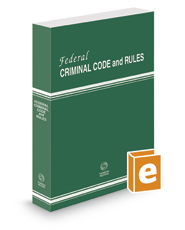 Federal Criminal Code and Rules, 2020 revised ed.