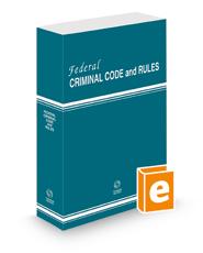 Federal Criminal Code and Rules, 2021 ed.