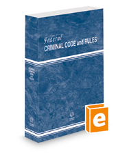 Federal Criminal Code and Rules, 2021 revised ed.