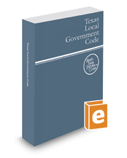 Texas Local Government Code, 2020 ed. (West's® Texas Statutes and Codes)