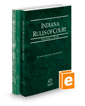 Indiana Rules of Court - State and Federal, 2018 ed. (Vols. I-II, Indiana Court Rules)