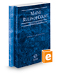 Maine Rules of Court - State and Federal, 2019 ed. (Vols. I & II, Maine Court Rules)