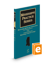 Mississippi Model Jury Instructions - Civil, 2d, 2021-2022 ed. (Mississippi Practice Series)