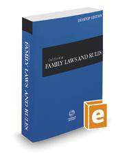 California Family Laws and Rules, 2021 ed. (California Desktop Codes)