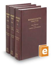 Trial Practice, 3d (Vols. 43-43B, Massachusetts Practice Series)