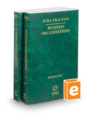 Business Organizations, 2017-2018 ed. (Vols. 5-6, Iowa Practice Series)