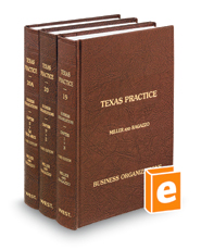 Business Organizations, 3d (Vols. 19 - 20A, Texas Practice Series)