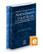 North Dakota Court Rules – State and Federal, 2019 ed. (Vols. I & II, North Dakota Court Rules)
