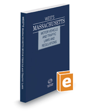 West's Massachusetts Motor Vehicle and Traffic Laws and Regulations, 2017 ed.