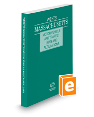 West's Massachusetts Motor Vehicle and Traffic Laws and Regulations, 2018 ed.