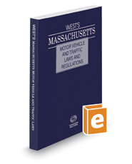 West's Massachusetts Motor Vehicle and Traffic Laws and Regulations, 2019 ed.