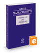 West's Massachusetts Criminal Law and Procedure, 2016 ed.