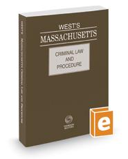 West's Massachusetts Criminal Law and Procedure, 2019 ed.