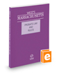 West's Massachusetts Probate Law and Rules Unannotated, 2015 ed.